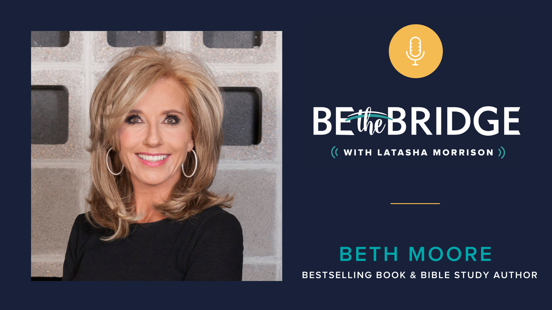 Episode 8 Faith Leaders Raising Their Voices With Beth Moore Be The Bridge To Racial Unity
